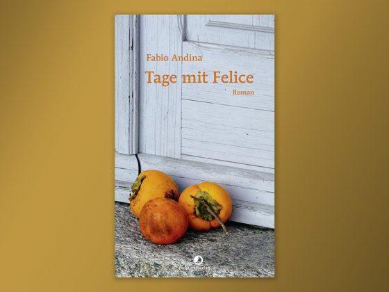 Tage mit Felice